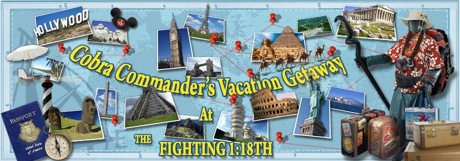Cobra Commander's Vacation Getaway!