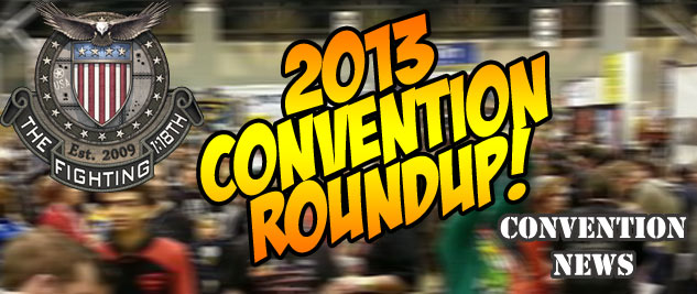 2013 Convention Roundup